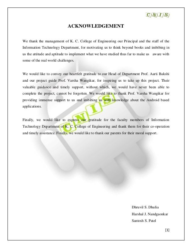 [1] ACKNOWLEDGEMENT We thank the management of K. C. College of Engineering our Principal and the staff of the Information...