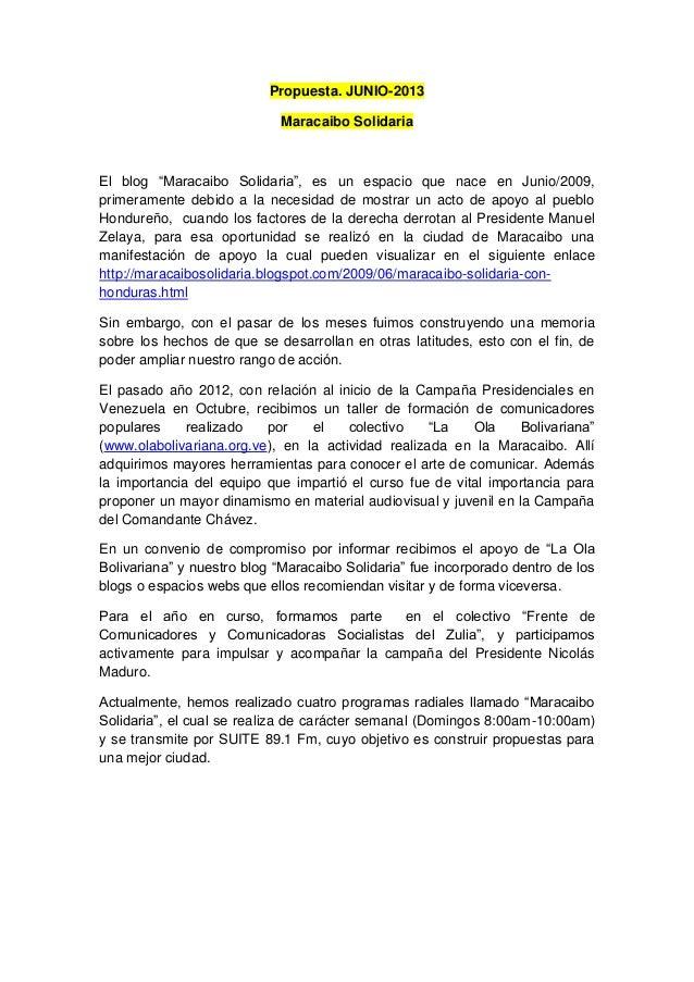 """Propuesta. JUNIO-2013 Maracaibo Solidaria El blog """"Maracaibo Solidaria"""", es un espacio que nace en Junio/2009, primerament..."""