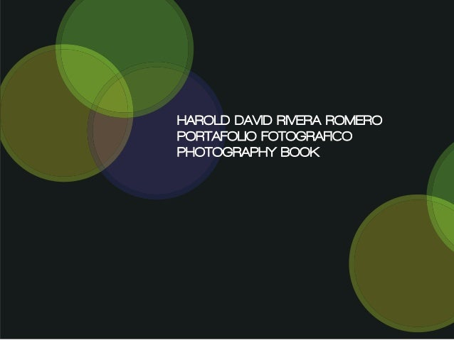 HAROLD DAVID RIVERA ROMEROPORTAFOLIO FOTOGRAFICOPHOTOGRAPHY BOOK