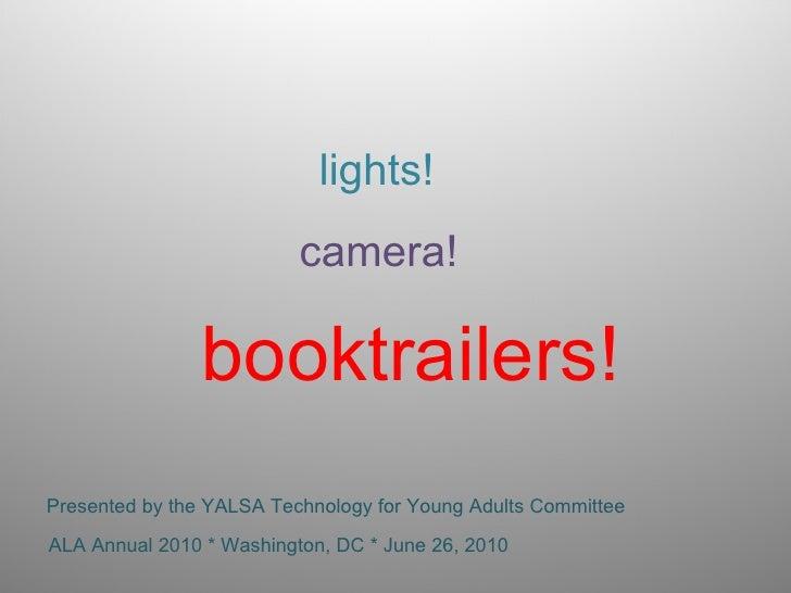 Lights! Camera! Booktrailers!