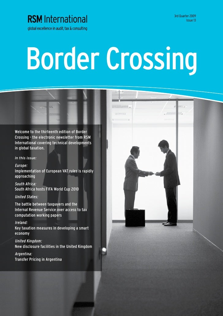 3rd Quarter 2009                                                            Issue 13           Border Crossing  Welcome to...