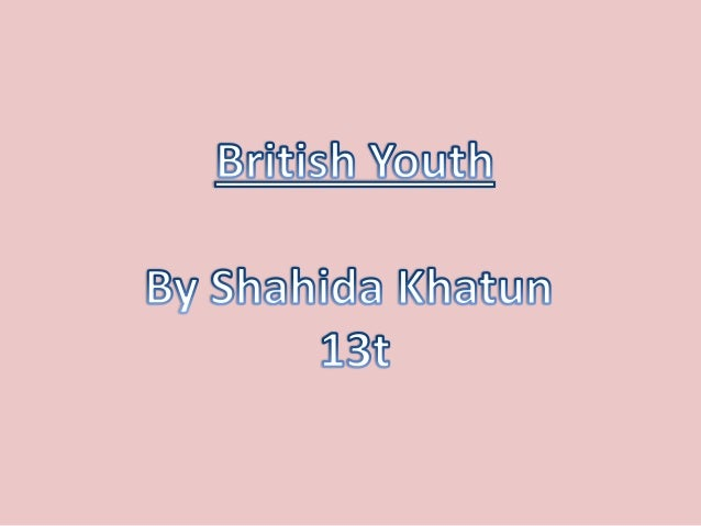 For this presentation, I shall be discussing about how the British youth is representedwithin different types of media.