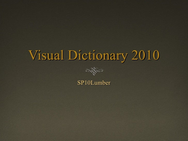 Visual Dictionary 2010 SP10Lumber