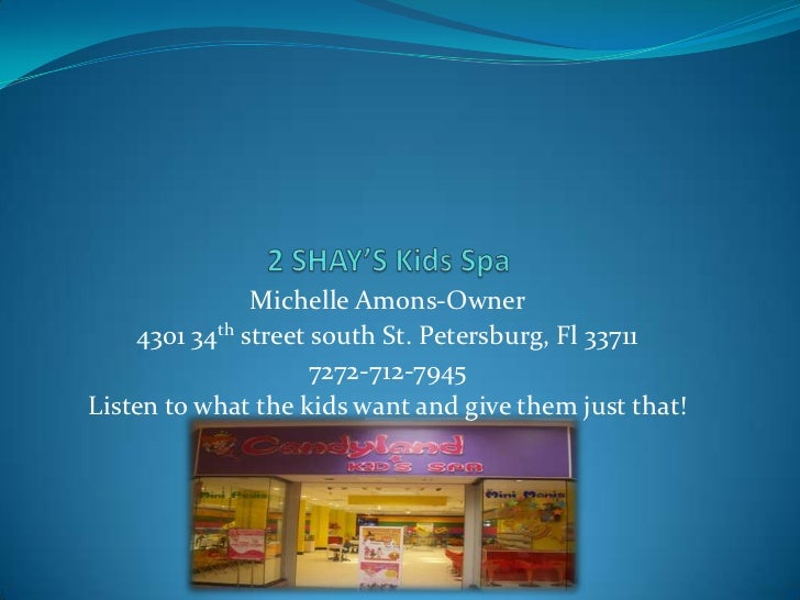 Michelle Amons-Owner    4301 34th street south St. Petersburg, Fl 33711                     7272-712-7945Listen to what th...