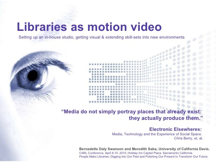 Libraries as Motion Video: Setting up an in-house studio, getting visual & extending skill-sets into new environments