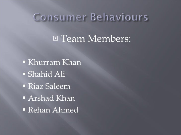 <ul><li>Team Members: </li></ul><ul><ul><li>Khurram Khan </li></ul></ul><ul><ul><li>Shahid Ali </li></ul></ul><ul><ul><li>...