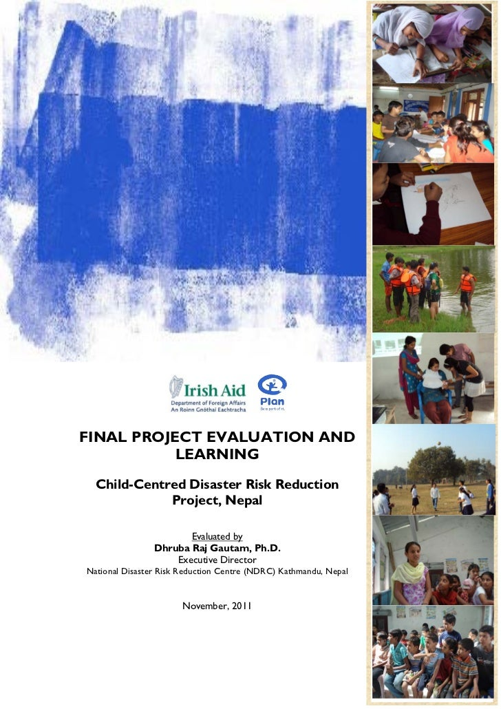 FINAL PROJECT EVALUATION AND           LEARNING  Child-Centred Disaster Risk Reduction             Project, Nepal         ...