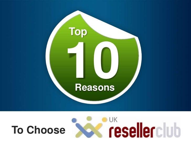 Top        10  ReasonsTo Choose