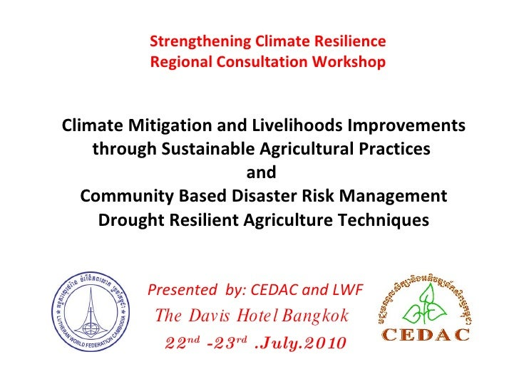 Climate Mitigation and Livelihoods Improvements through Sustainable Agricultural Practices  and  Community Based Disaster ...