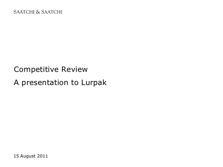 12 August 2011<br />Competitive ReviewA presentation to Lurpak<br />