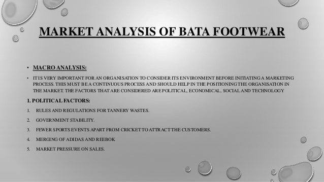 bata industry analysis Essay about stp analysis of bata essay about stp analysis of bata words: 1645 pages: 7 open document stp analysis of term paper on stp analysis target market.