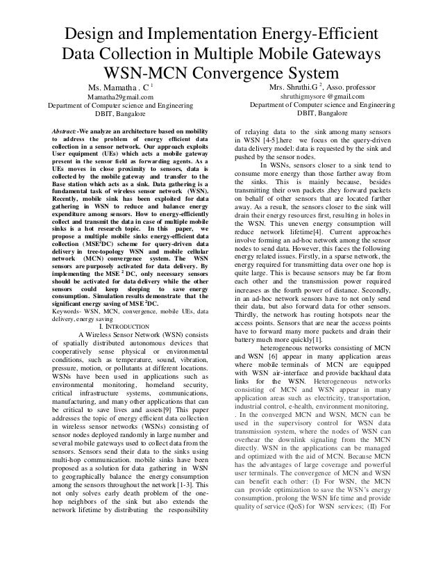 Design and Implementation Energy-Efficient Data Collection in Multiple Mobile Gateways WSN-MCN Convergence System Ms. Mama...