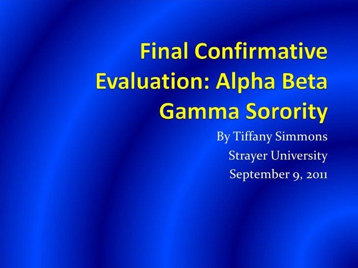 By Tiffany Simmons  Strayer University  September 9, 2011