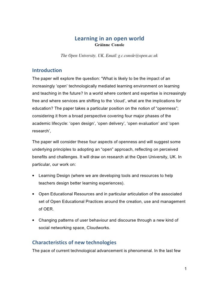Learning in an open world                                   Gráinne Conole                 The Open University, UK, Email:...