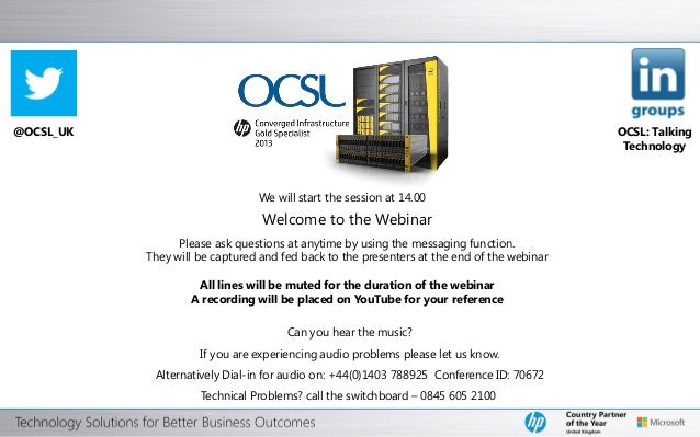 OCSL - HP 3PAR StoreServ 7000 Webinar May 2013