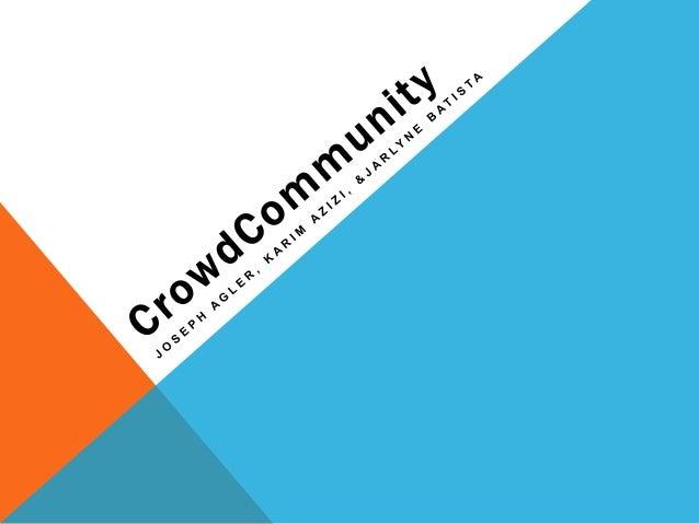 Final crowdcommunityppt