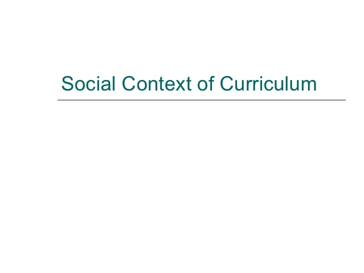 Social Context of Curriculum