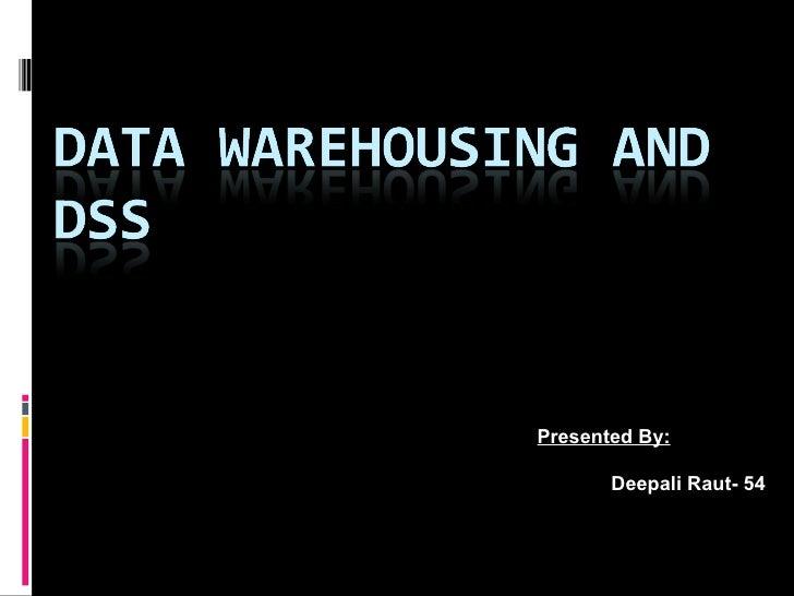 Datawarehousing & DSS