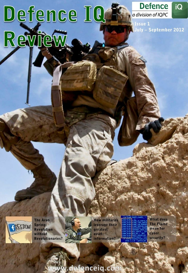 Issue 1                                    July – September 2012The Arab           How militaries         What doesSpring:...