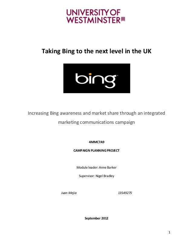 Final dissertation: Bing integrated marketing communications plan