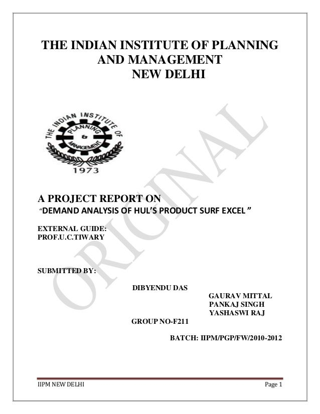 """IIPM NEW DELHI Page 1 THE INDIAN INSTITUTE OF PLANNING AND MANAGEMENT NEW DELHI A PROJECT REPORT ON """"DEMAND ANALYSIS OF HU..."""