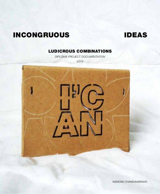 Incongruous Ideas, Ludicrous Combinations | Documentation