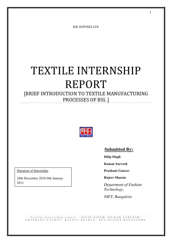 1                                 BSL SUITINGS LTD          TEXTILE INTERNSHIP                REPORT     [BRIEF INTRODUCTI...