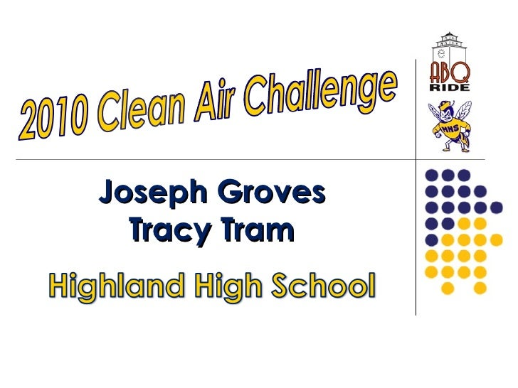 2010 Clean Air Challenge Joseph Groves Tracy Tram