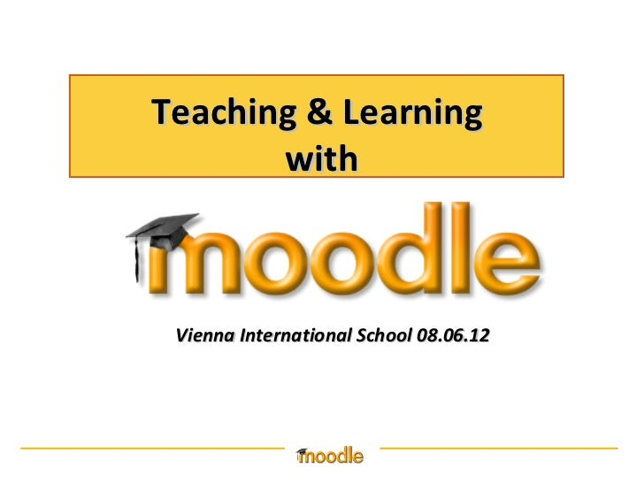 Teaching & Learning       with Vienna International School 08.06.12