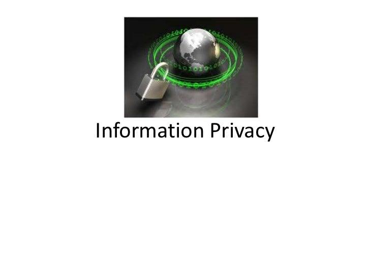 Presentation on Information Privacy
