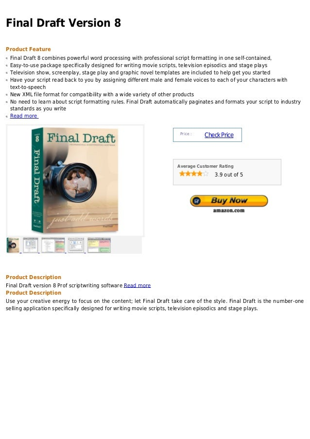 Final Draft Version 8Product Featureq   Final Draft 8 combines powerful word processing with professional script formattin...