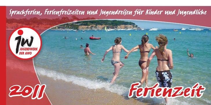 Ferienzeit 2011 - Jugendwerk der AWO Niedersachsen e.V.
