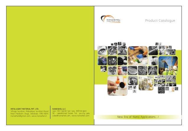 Product Catalogue  INTELLIGENT MATERIAL PVT. LTD.  NANOSHEL LLC  Village Sundran, Mubarkpur Sundran Road, Near Parabolic D...