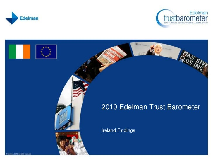 2010 Edelman Trust Barometer<br />Ireland Findings<br />
