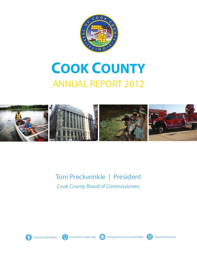 COOK COUNTY                     ANNUAL REPORT 2012                       Toni Preckwinkle | President                     ...