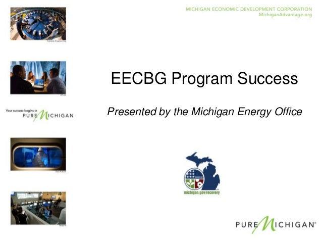 EECBG Program SuccessPresented by the Michigan Energy Office