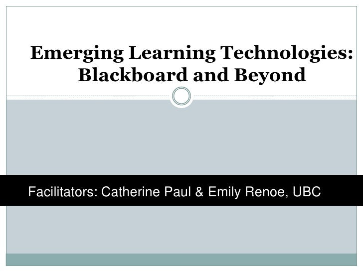 Emerging Learning Spaces: Blackboard and Beyond