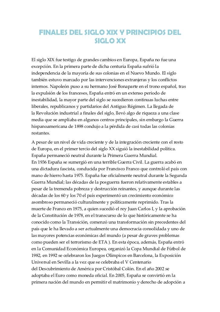 FINALES DEL SIGLO XIX Y PRINCIPIOS DEL SIGLO XX<br />Elsiglo XIXfue testigo de grandes cambios en Europa, España no fue ...