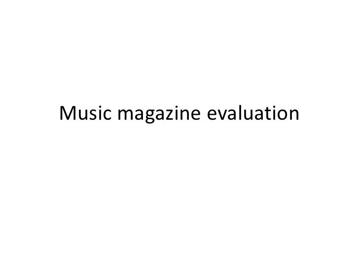Music magazine evaluation<br />