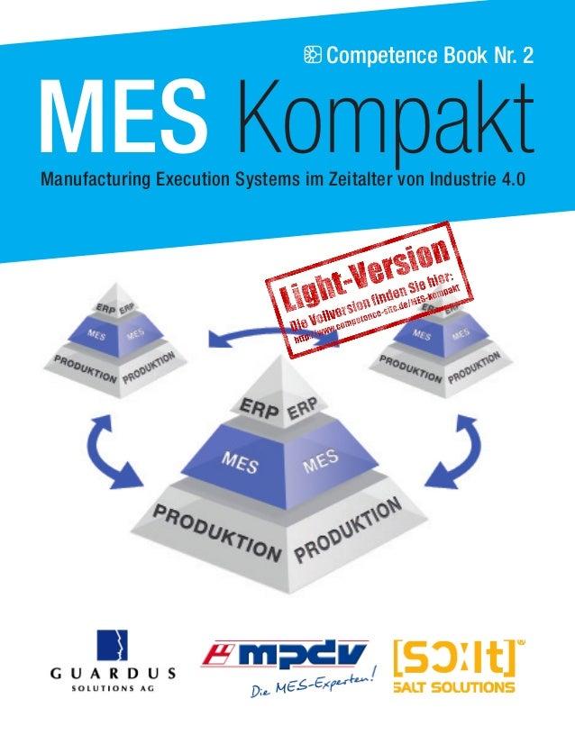 Competence Book Nr. 2 MES KompaktManufacturing Execution Systems im Zeitalter von Industrie 4.0