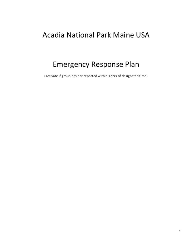 Acadia National Park Maine USA     Emergency Response Plan(Activate if group has not reported within 12hrs of designated t...