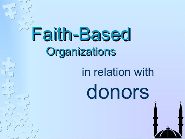 Faith-BasedFaith-BasedOrganizationsOrganizationsin relation withdonors