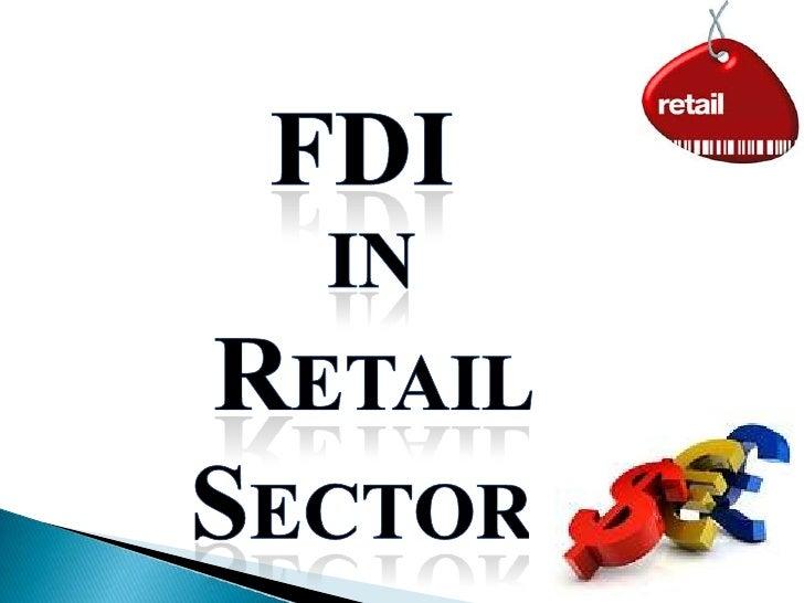 FDI<br /> in<br />Retail Sector<br />