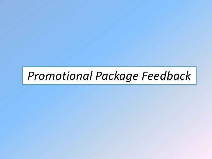 Promotional Package Feedback