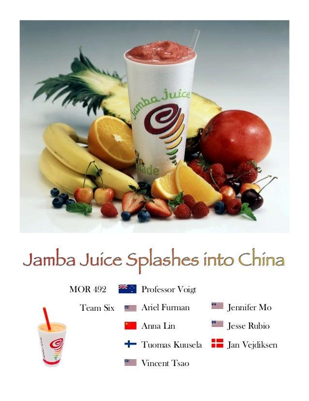 MOR 492 Global Strategy- Jamba Juice in China