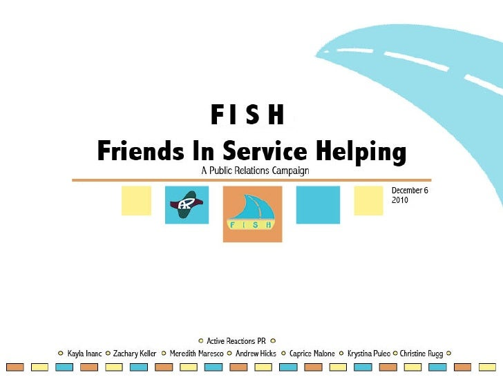 """Friends in Service Helping"" PR Presentation"