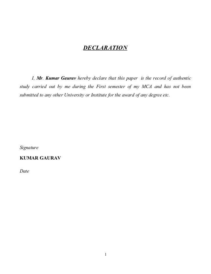 DECLARATION       I, Mr. Kumar Gaurav hereby declare that this paper is the record of authenticstudy carried out by me dur...