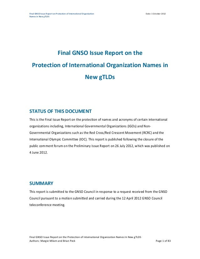 Final GNSO Issue Report on Protection of International Organization                          Date: 1 October 2012Names in ...