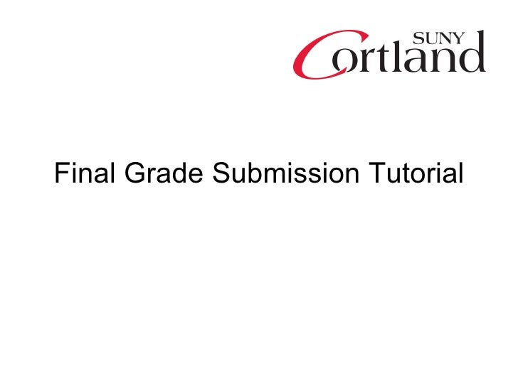 Final Grade Submission Tutorial