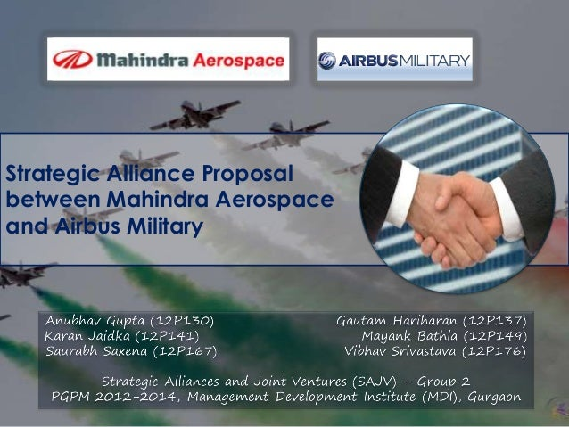 Strategic Alliance Proposal between Mahindra Aerospace and Airbus Military